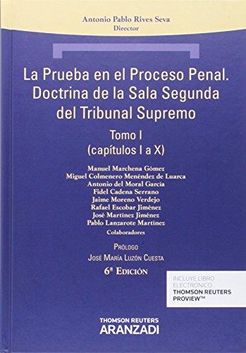 La prueba en el proceso penal. Doctrina de la Sala Segunda del Tribunal Supremo (Técnica Tapa Dura)