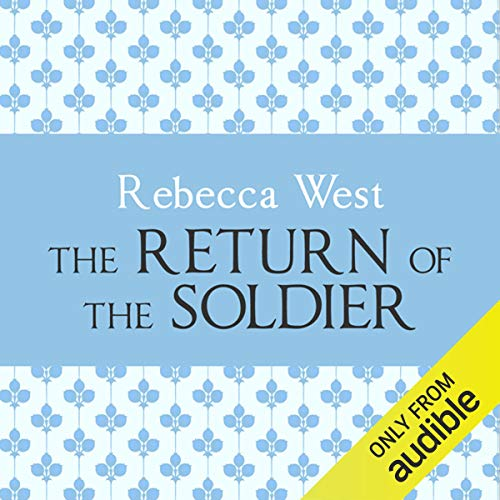 The Return of the Soldier                   By:                                                                                                                                 Rebecca West                               Narrated by:                                                                                                                                 Harriet Carmichael                      Length: 3 hrs and 35 mins     8 ratings     Overall 3.6