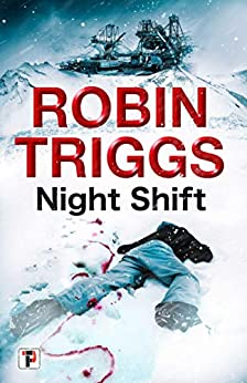 Night Shift (Fiction Without Frontiers) by [Robin Triggs]