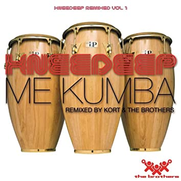Me Kumba (Remixed Vol. 1)