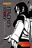 Naruto: Itachi's Story, Vol. 2: Midnight (Naruto Novels Book 5)