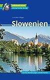 Slowenien Reiseführer Michael Müller Verlag: Individuell reisen mit vielen praktischen Tipps (MM-Reisen)