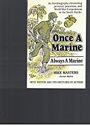 Once A Marine, Always A Marine: Mike A. Masters