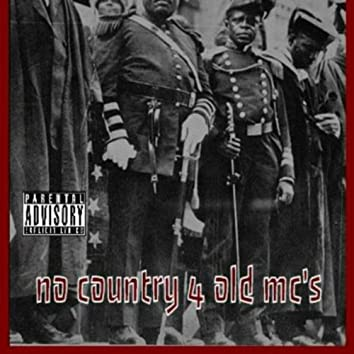 No Country for Old Mc's