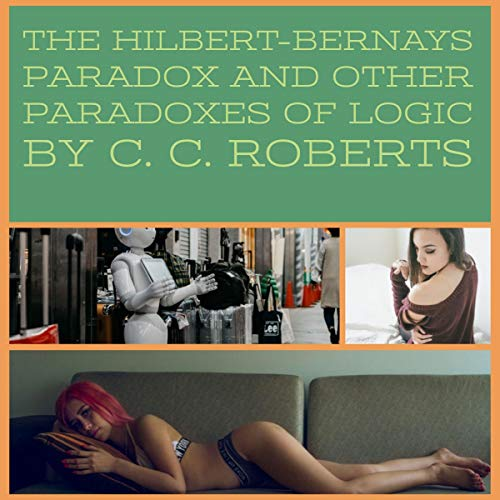 The Hilbert-Bernays Paradox and Other Paradoxes of Logic audiobook cover art