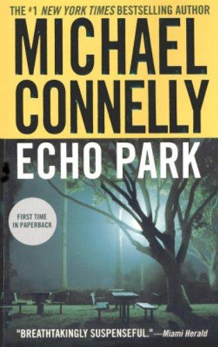 Echo Park (A Harry Bosch Novel, 12)の詳細を見る