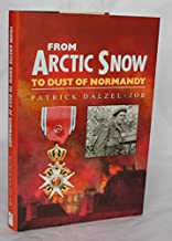 Online Reading From Arctic Snow to Dust of Normandy 0862998425/ PDF Ebook online