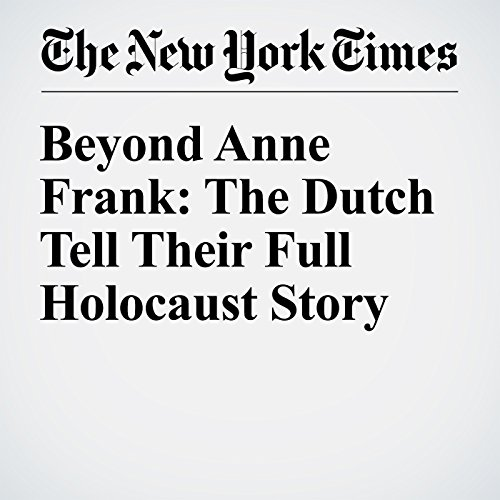 Beyond Anne Frank: The Dutch Tell Their Full Holocaust Story audiobook cover art