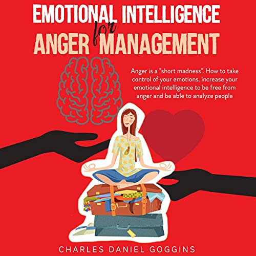 Emotional Intelligence for Anger Management cover art