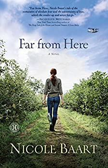 Far from Here: A Novel by [Nicole Baart]