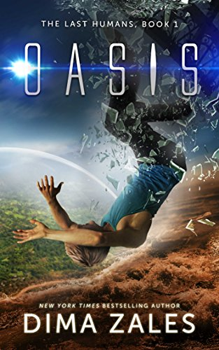The Last Human Book 1 Oasis by Dima Zales