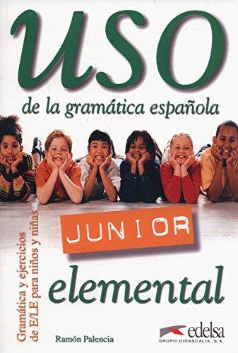 Uso de la gramática española. Libro alumno. Nivel junior elemental. Con ospansione online. Per la Scuola media: Libro del alumno: elemental