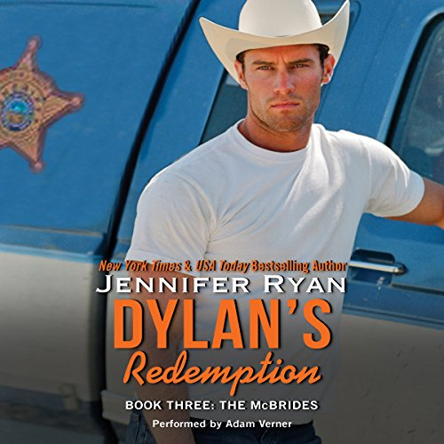 Dylan's Redemption     The McBrides, Book 3              By:                                                                                                                                 Jennifer Ryan                               Narrated by:                                                                                                                                 Adam Verner                      Length: 10 hrs and 22 mins     172 ratings     Overall 4.6