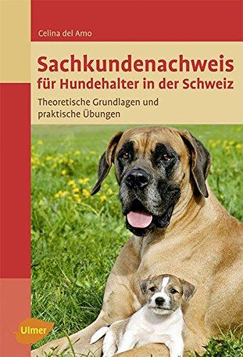 Sachkundenachweis für Hundehalter in der Schweiz: Theoretische Grundlagen und praktische Übungen