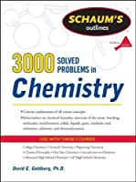 3,000 Solved Problems In Chemistry (Schaum's Outlines) by David E Goldberg(2011-02-21)