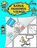 Bande dessinée vierge: Crée ta propre bande dessinée! Grande variété de modèles de...