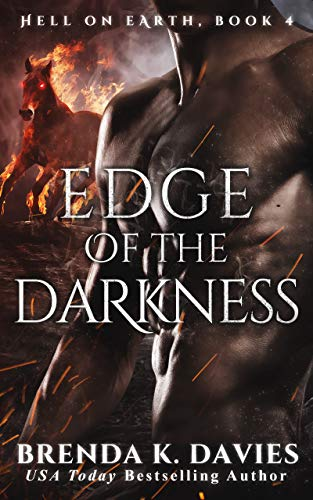 Edge of the Darkness (Hell on Earth Series Book 4) by [Brenda K. Davies]