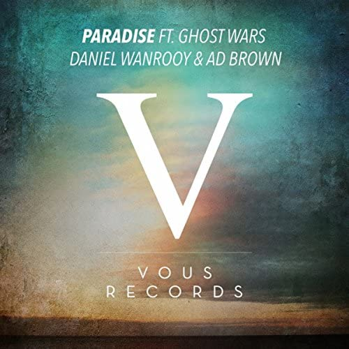 Daniel Wanrooy & Ad Brown ft. Ghost Wars