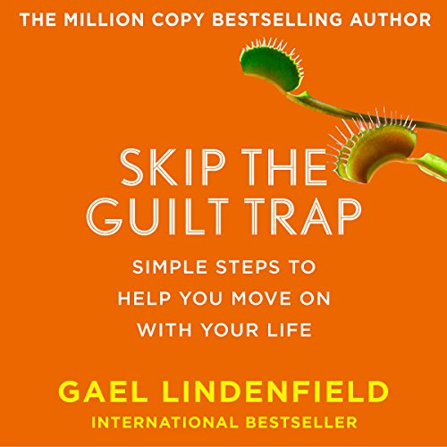 Skip the Guilt Trap audiobook cover art