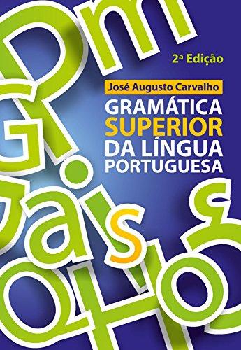 Gramática Superior da Língua Portuguesa