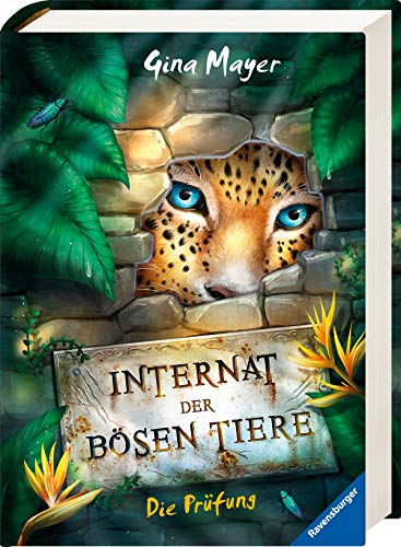 Preisvergleich Produktbild Internat der bösen Tiere,  Band 1: Die Prüfung (Internat der bösen Tiere
