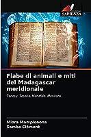 Fiabe di animali e miti del Madagascar meridionale