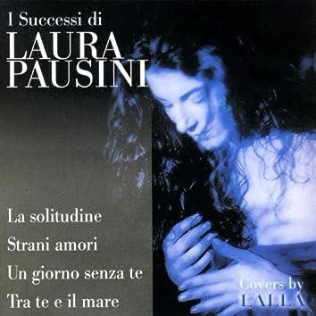 Le Canzoni Di Laura Pausini