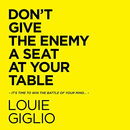 Don't Give the Enemy a Seat at Your Table  By  cover art