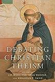 Debating Christian Theism