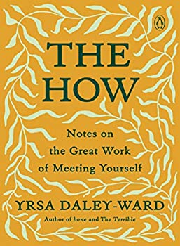 The How  Notes on the Great Work of Meeting Yourself