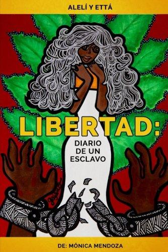 Libertad: Diario de un Esclavo