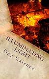 Illuminating Light (English Edition)