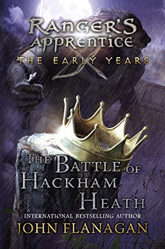 The Battle of Hackham Heath (Ranger s Apprentice: The Early Years Book 2)