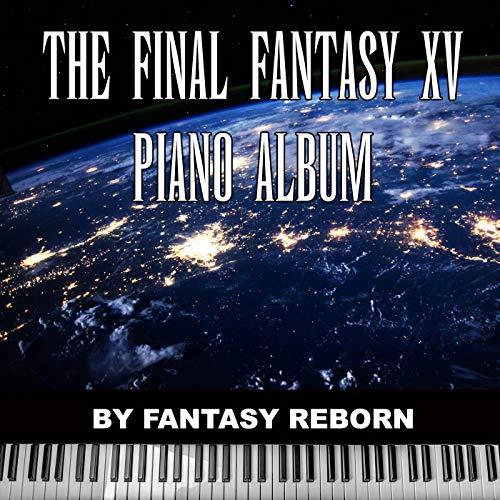 The Final Fantasy XV Piano Album