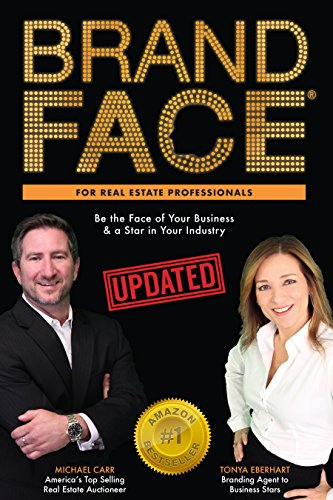 BrandFace for Real Estate Professionals UPDATED: Be the Face of Your Business & a Star in Your Industry