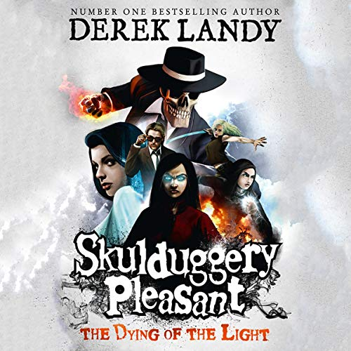 The Dying of the Light: Skulduggery Pleasant, Book 9