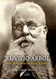 El viejo árbol: Vida de Ricardo Codorníu y Stárico