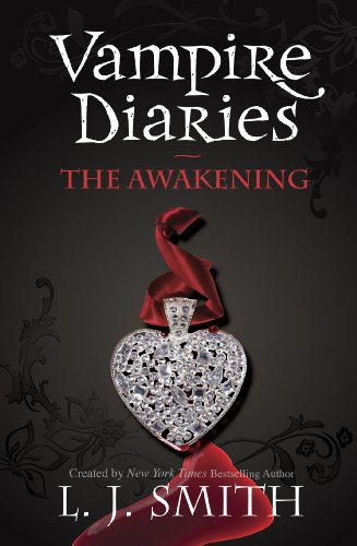 The Vampire Diaries: The Awakening: Book 1 (The Vampire Diaries: The Return) (English Edition)