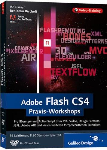Adobe Flash CS4 - Praxis-Workshops [import allemand]