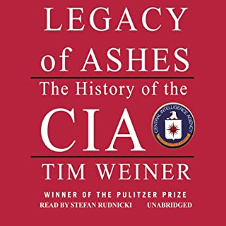 Legacy of Ashes     The History of the CIA              De :                                                                                                                                 Tim Weiner                               Lu par :                                                                                                                                 Stefan Rudnicki                      Durée : 21 h et 37 min     Pas de notations     Global 0,0