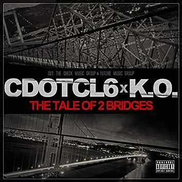 The Tale Of 2 Bridges