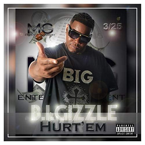 B.I.Gizzle Hurt'em