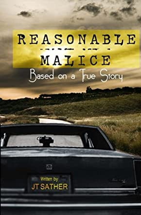 Reasonable Malice