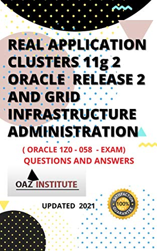 Real Application Clusters 11g 2 Oracle Release 2 and Grid Infrastructure Administration (English Edition)
