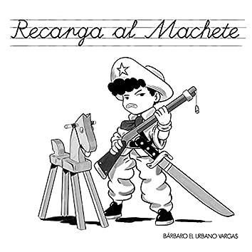 Recarga al Machete