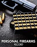Personal Firearms Record: Black Acquisition & Disposition Book | Owners Keep All The Details Of Your Guns In One Place | Notebook To Record Your ... And Disposition Record Book (Black)