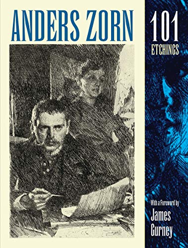 Anders Zorn, 101 Etchings (Dover Fine Art, History of Art) (English Edition)