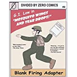 Blank Firing Adapter: Mosquito Wings and Tear Drops (B.F.A Book 2) (English Edition)