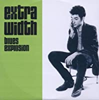 Extra Width + Mo Width by The Jon Spencer Blues Explosion