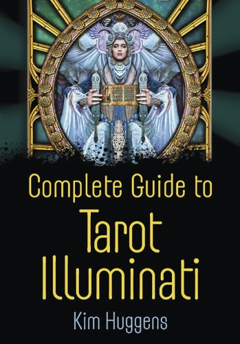 Complete Guide to Tarot Illuminati (English Edition)